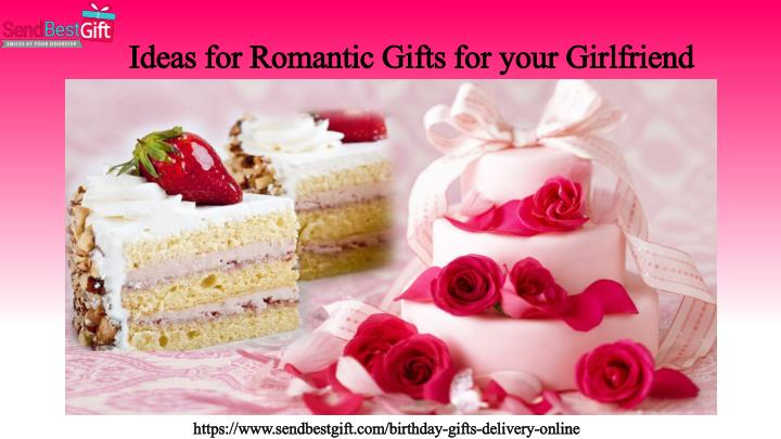 Ideas For Romantic Gifts Your Girlfriend