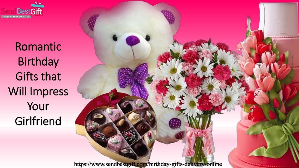 Romantic Birthday Gifts That Will Impress Your N