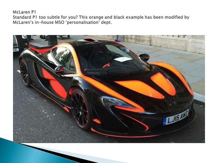mclaren p1 standard p1 too subtle for you this n.