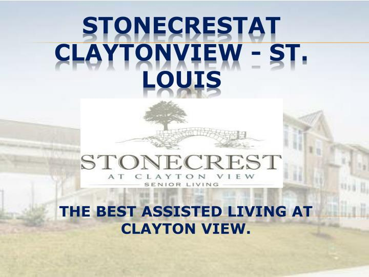 the best assisted living at clayton view n.