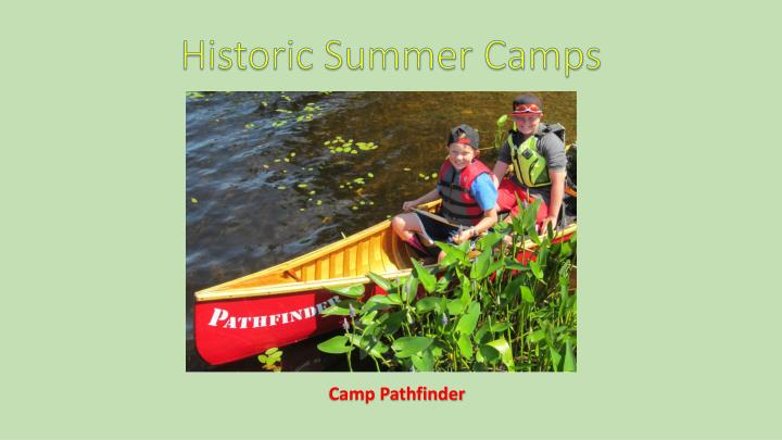 historic summer camps n.