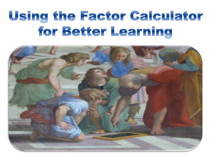 using the factor calculator for better learning n.