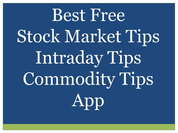 best free stock market tips intraday tips n.