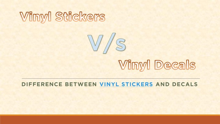 difference between vinyl stickers and decals n.
