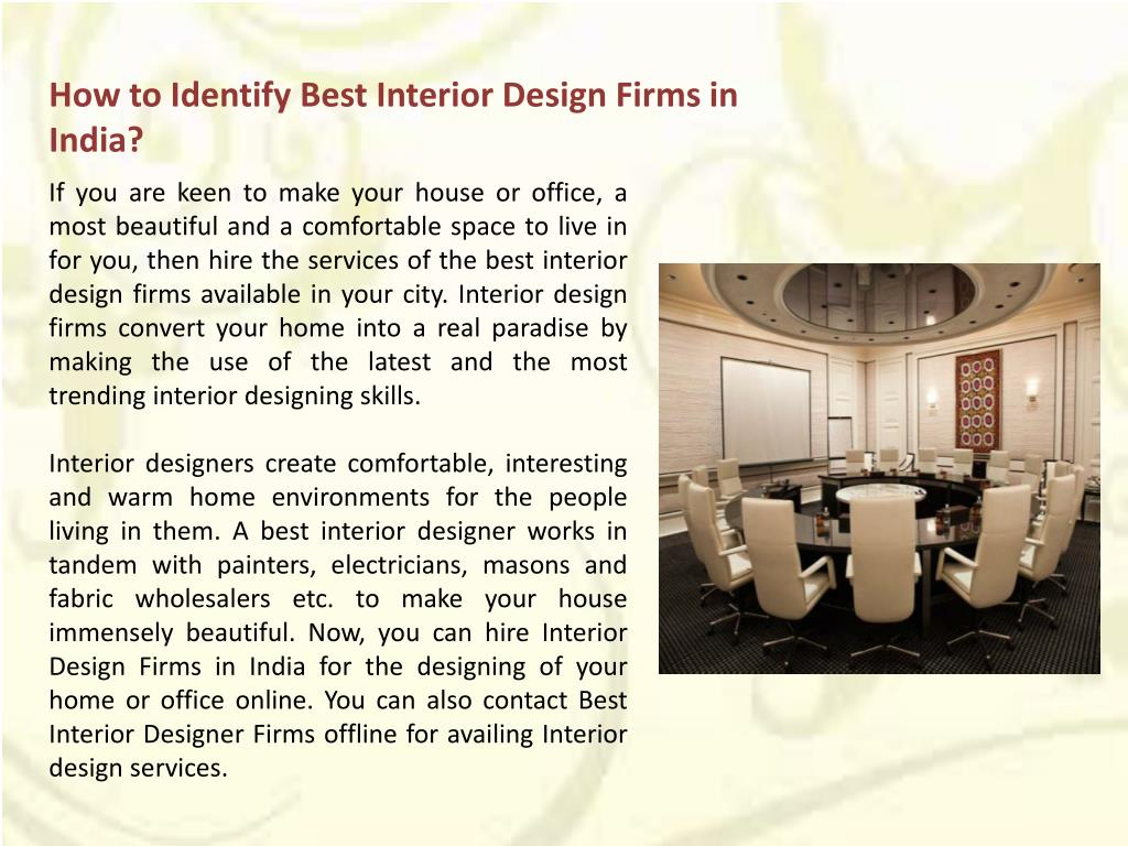 Ppt How To Identify Best Interior Design Firms In India