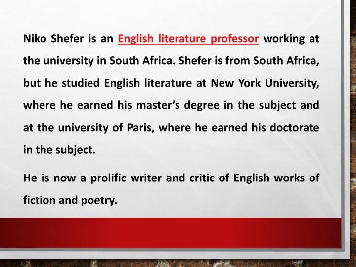 Niko shefer is an english literature professor