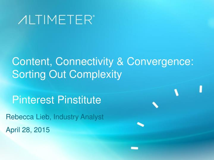 content connectivity convergence sorting out complexity pinterest pinstitute n.