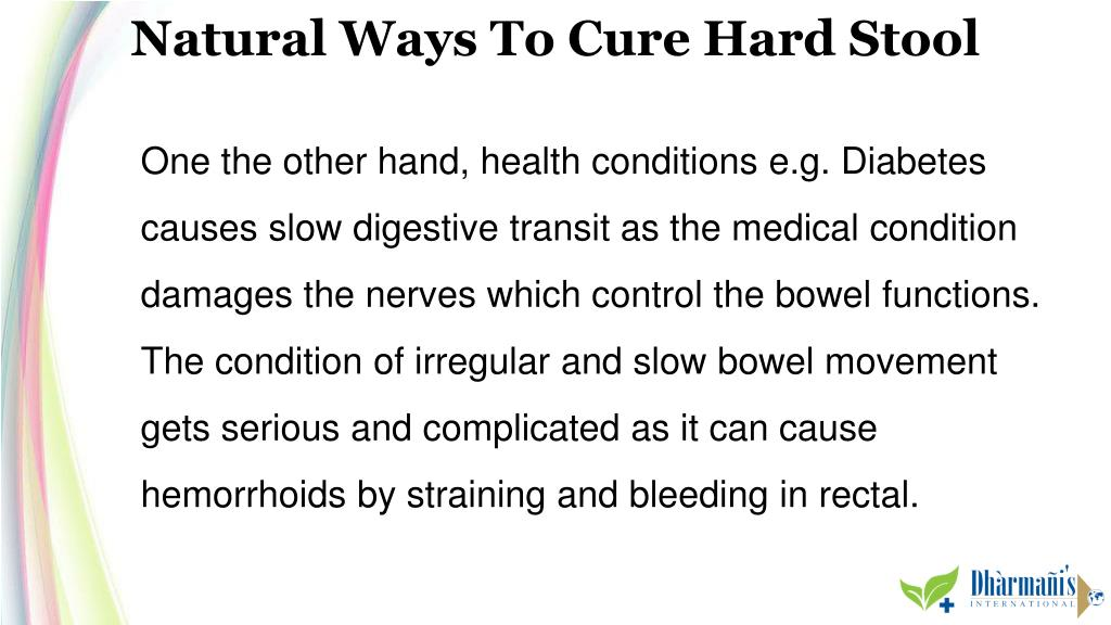 PPT - Natural Ways To Cure Hard Stool And Regulate Bowel Movement