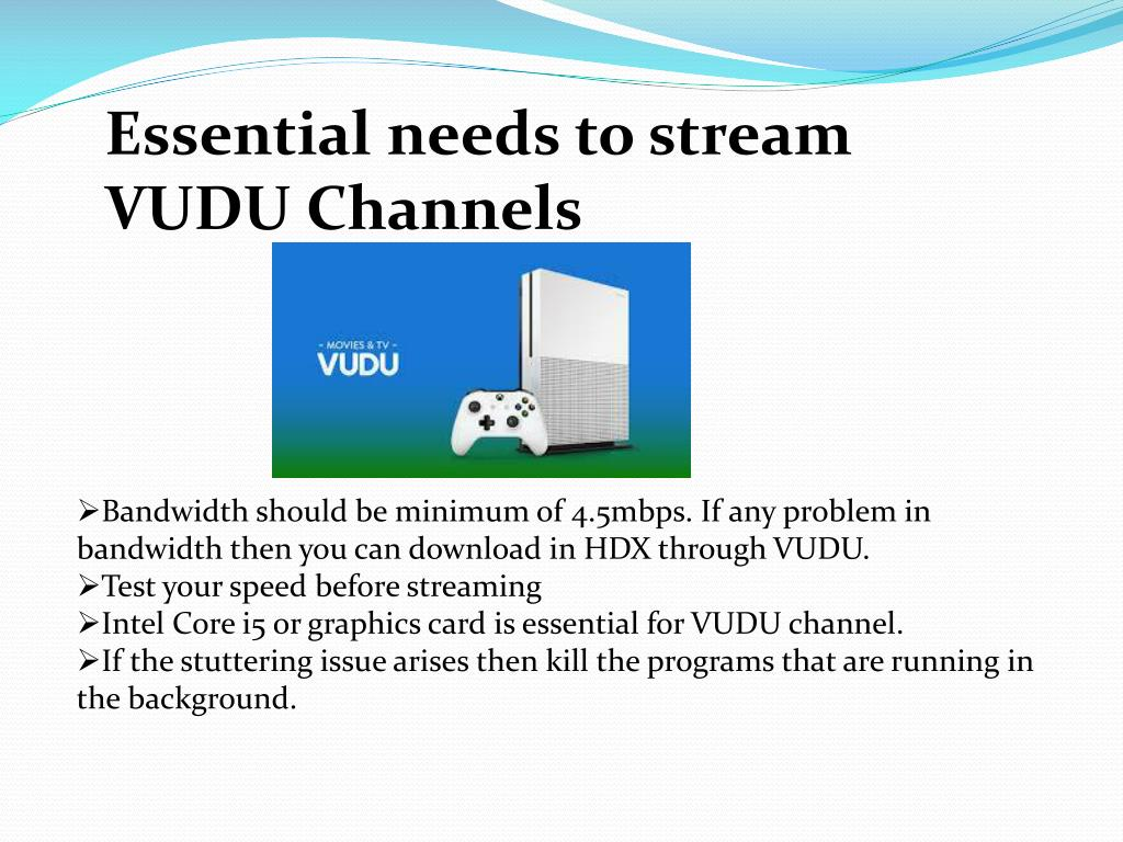 PPT - How to fix problem of Streaming VUDU PowerPoint