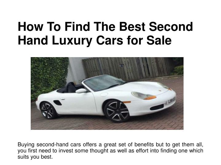 how to find the best second hand luxury cars n.