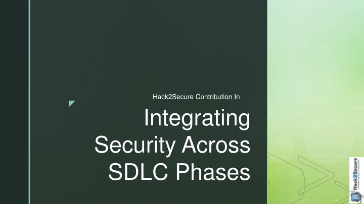 integrating security across sdlc phases n.