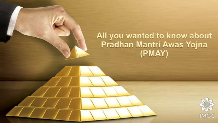 all you wanted to know about pradhan mantri awas yojna pmay n.