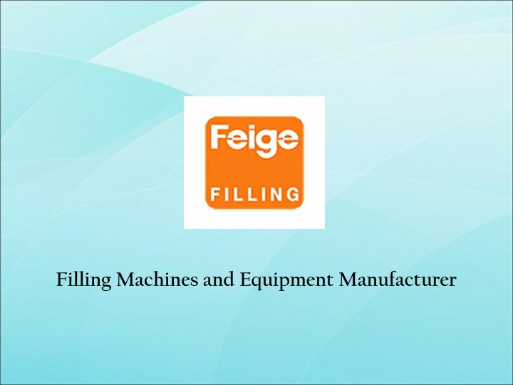 filling machines and equipment manufacturer n.