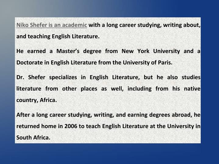 Niko shefer is an academic with a long career
