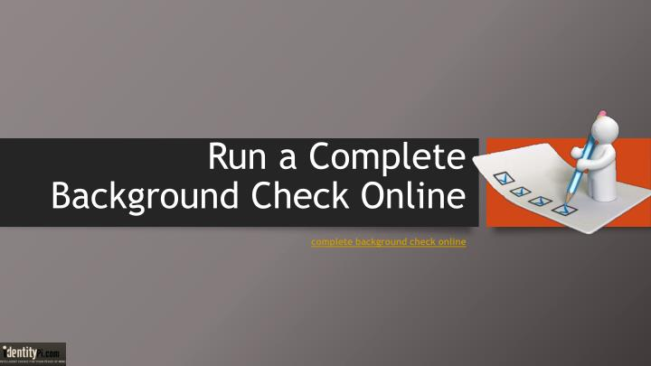run a complete background check online n.