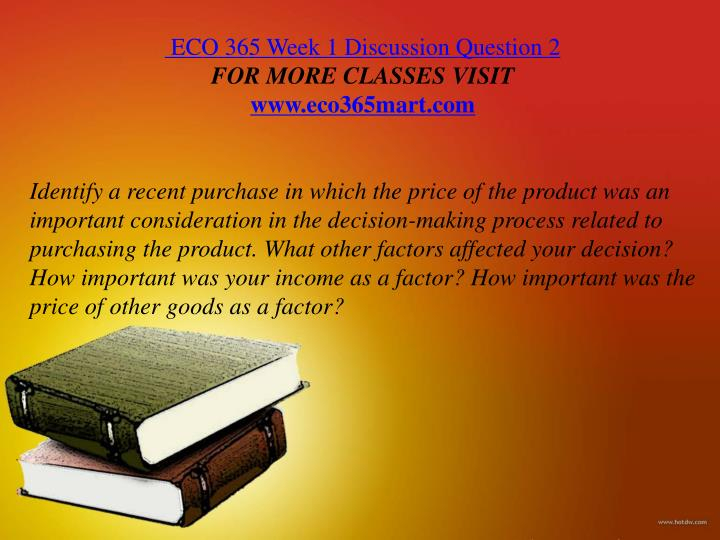 eco 372 week 2 product purchases the Eco 372 week 2 individual assignment product purchases and the economy for more classes visit wwweco372paperscom you've been debating on making a purchase for yourself this is a product you've wanted for a while, but one that requires budgeting because you will be making.