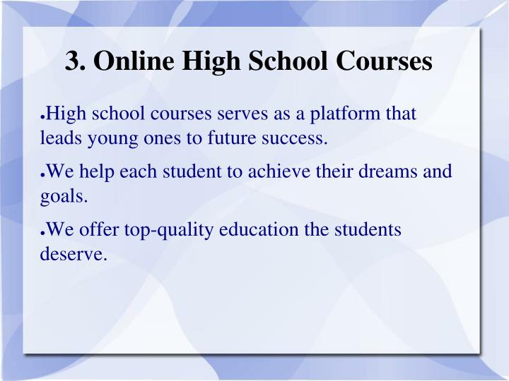 3. Online High School Courses