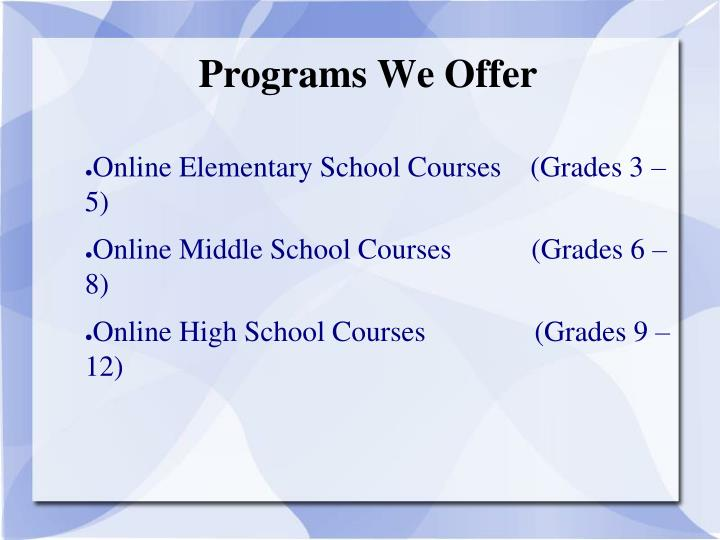 Programs we offer