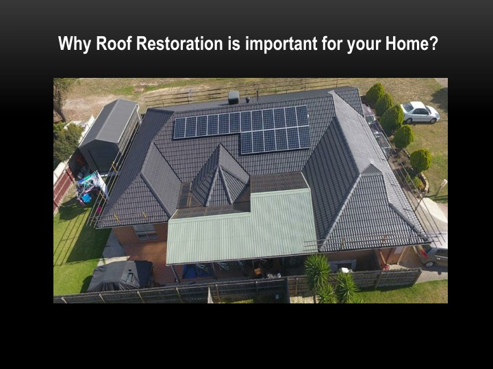why roof restoration is important for your home n.