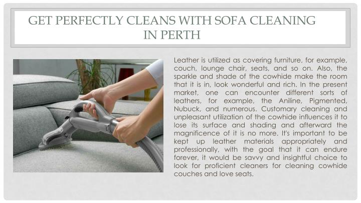 get perfectly cleans with sofa cleaning in perth n.