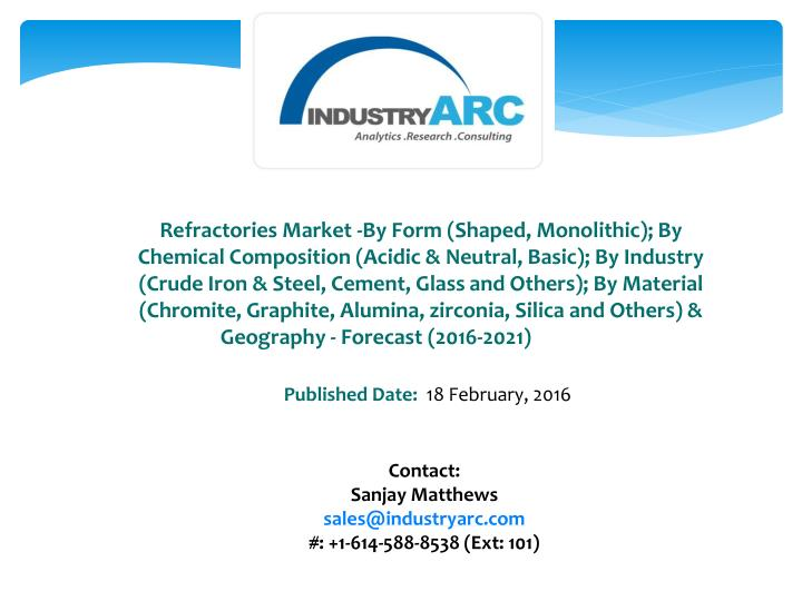 refractories market by form shaped monolithic n.
