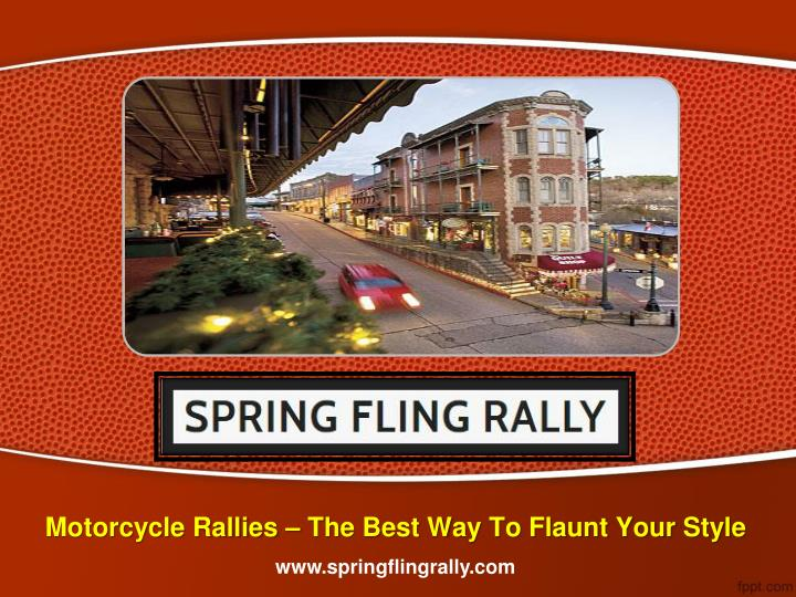 motorcycle rallies the best way to flaunt your style n.
