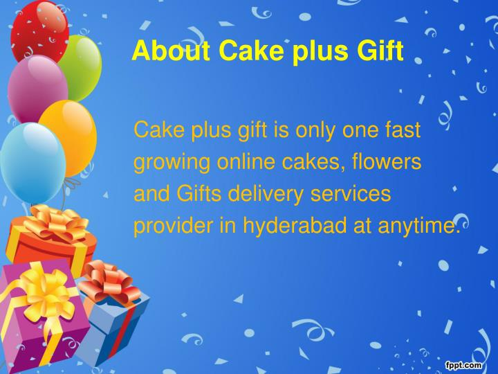 About Cake Plus Gift