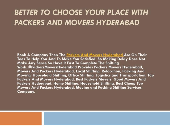 better to choose your place with packers and movers hyderabad n.