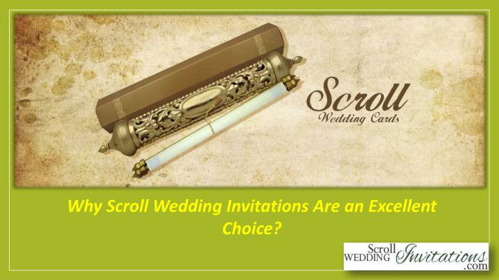 why scroll wedding invitations are an excellent n.