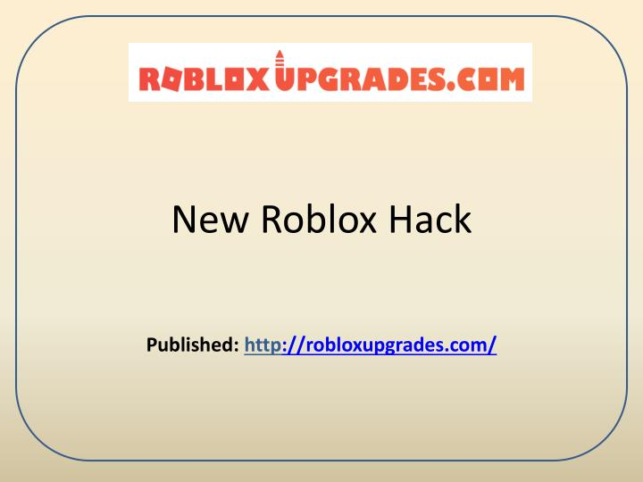 Ppt New Roblox Hack Powerpoint Presentation Free Download Id