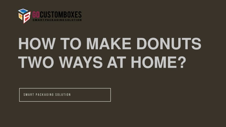 how to make donuts two ways at home n.