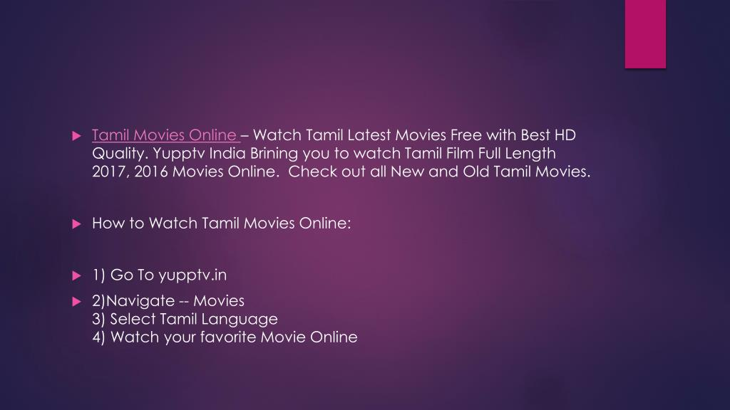 PPT - Watch Tamil Movies   Latest Tamil Films Online