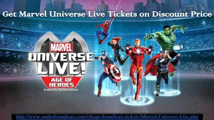 get marvel universe live tickets on discount price n.