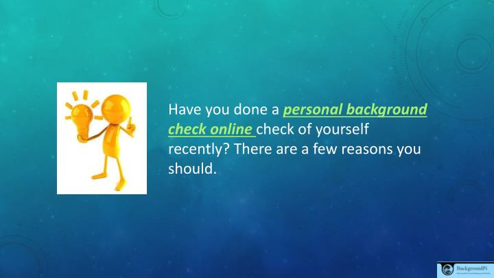 Ppt Having Personal Background Check Online Powerpoint