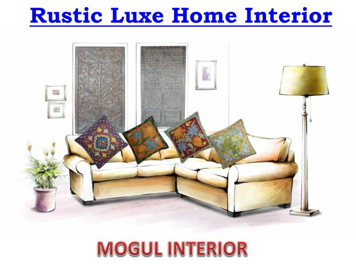 ppt rustic luxe home interior powerpoint presentation id 7696456. Black Bedroom Furniture Sets. Home Design Ideas