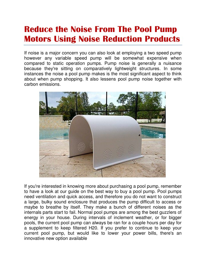 reduce the noise from the pool pump motors using n.