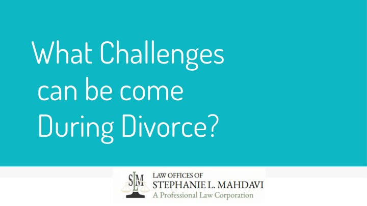 what challenges can be come during divorce n.