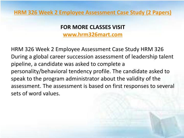 two case studies of human resource management Human resource management 8 harvard case study solution and analysis of harvard business case studies solutions – assignment helpin most courses studied at harvard business schools, students are provided with a case study.
