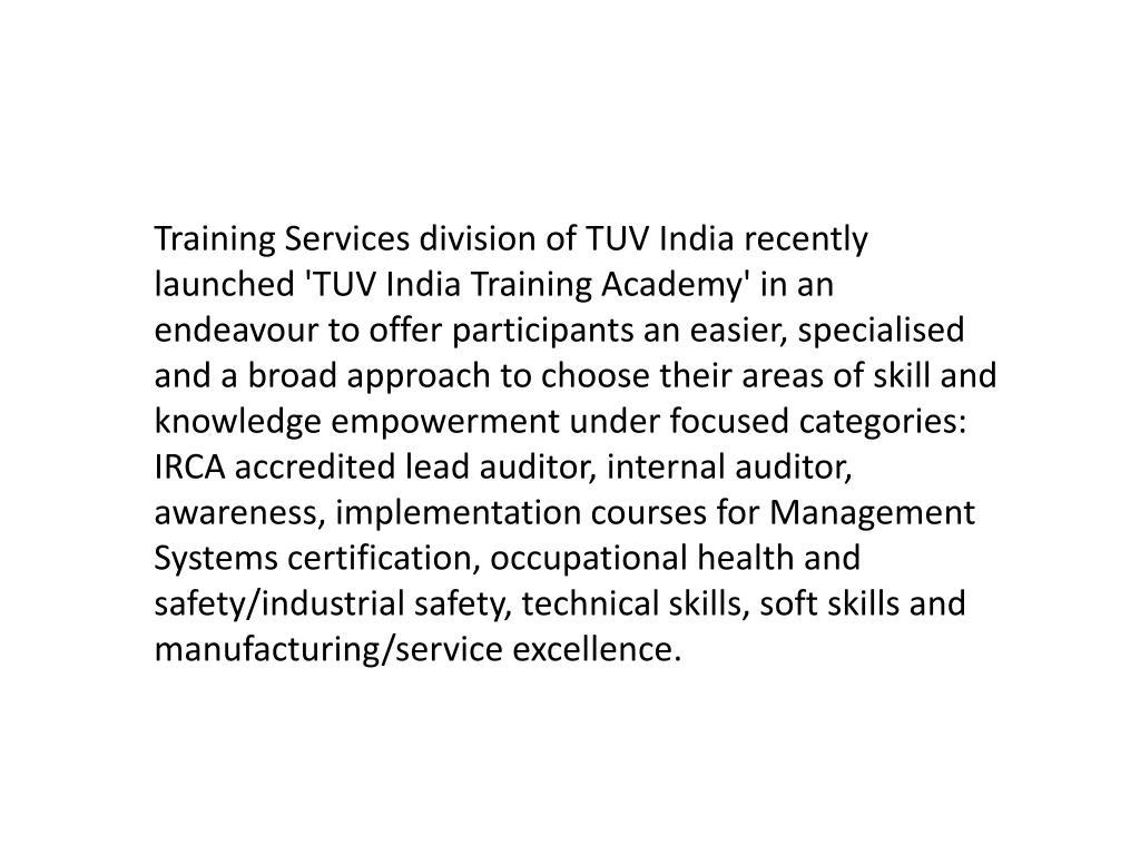 PPT - TUV India's Training Division now as 'TUV India Training