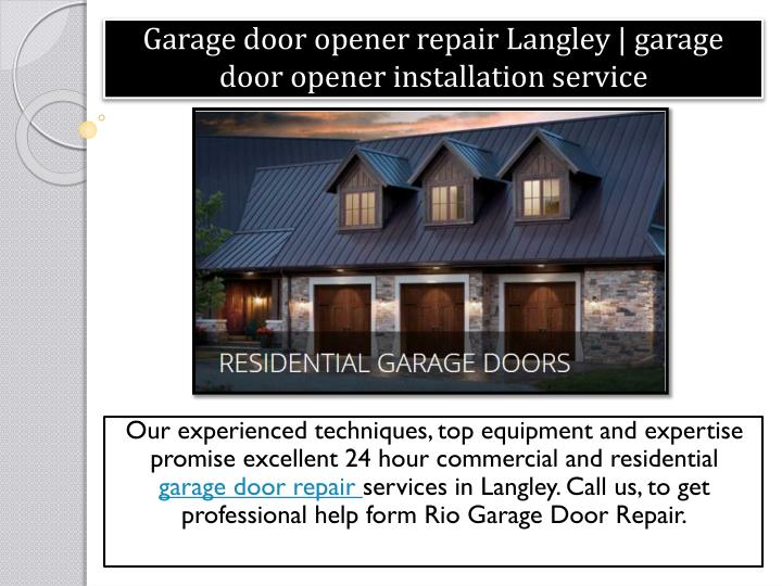 Ppt Garage Door Opener Repair Langley Garage Door Opener