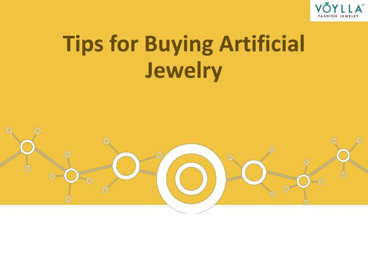 tips for buying artificial jewelry n.