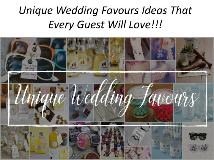 unique wedding favours ideas that every guest will love n.