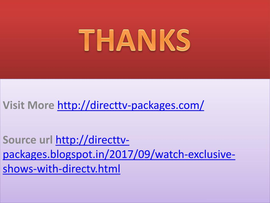 PPT - Watch Exclusive Shows With DirecTV Family Package