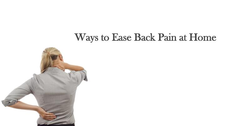 ways to ease back pain at home n.