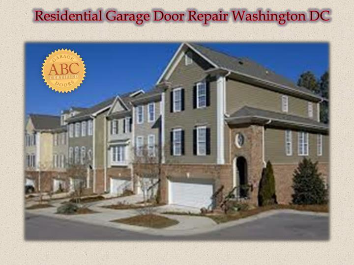 Ppt Residential Garage Door Repair Washington Dc Powerpoint