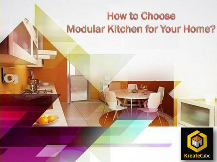 how to choose modular kitchen for your home n.