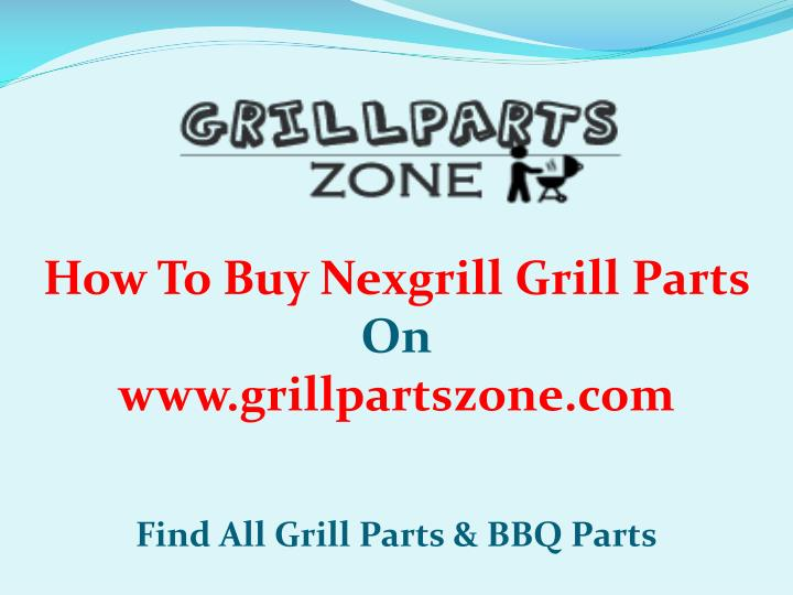how to buy nexgrill grill parts n.