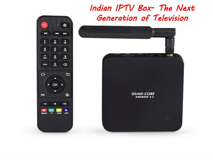 PPT - Indian IPTV Box- The Next Generation of Television PowerPoint