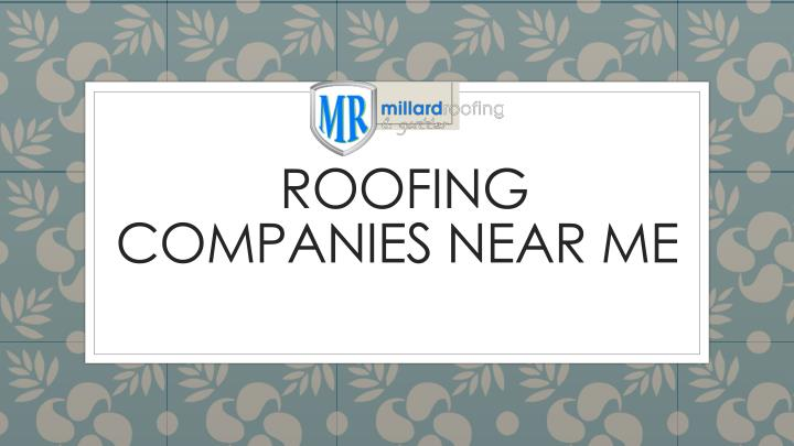 PPT - Best Local Roofing Company Near Me in Nebraska and