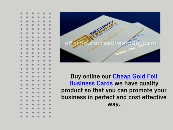 Ppt online cheap gold foil business cards powerpoint presentation buy online our cheap gold foil business cards reheart Choice Image